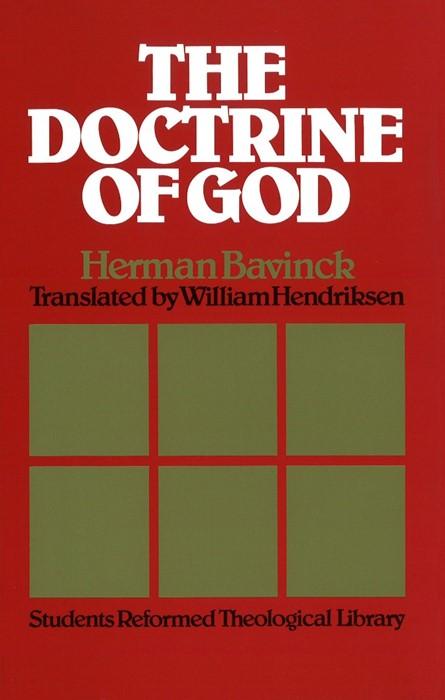 The Doctrine of God (Cloth-Bound)