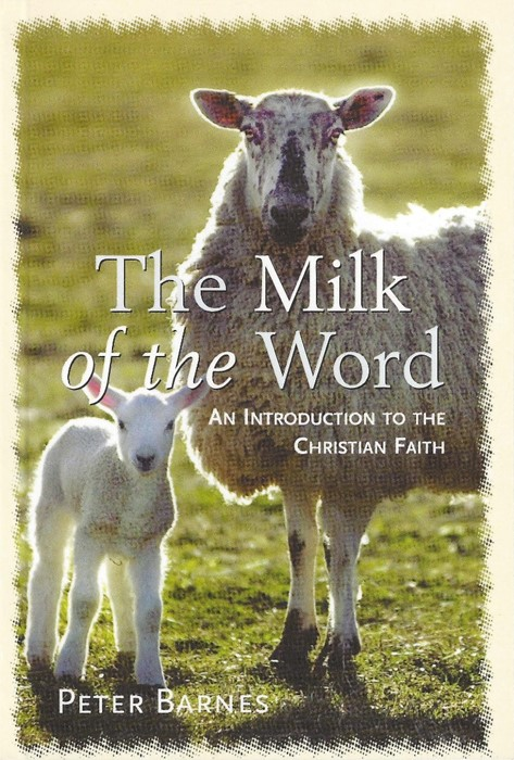 The Milk of the Word (Paperback)