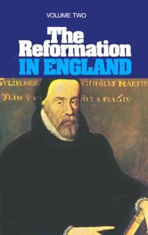 Reformation In England, Volume 2 (Paperback)