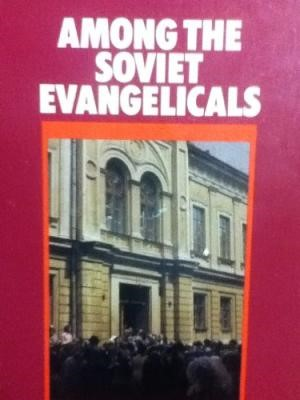 Among The Soviet Evangelicals (Paperback)