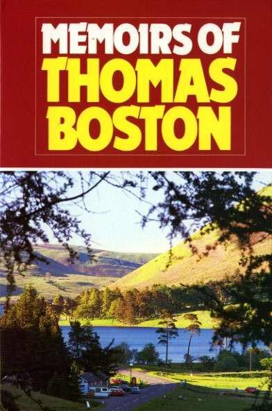 Memoirs Of Thomas Boston (Cloth-Bound)