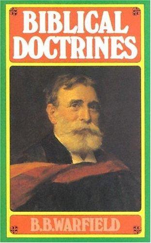 Biblical Doctrines (Cloth-Bound)