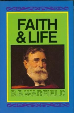 Faith And Life (Cloth-Bound)