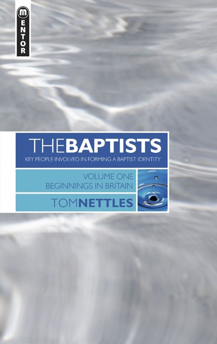 The Baptists Volume 1 (Hard Cover)