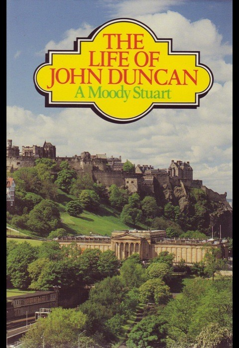 The Life Of John Duncan (Cloth-Bound)