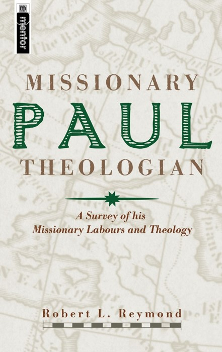 Paul, Missionary Theologian (Hard Cover)