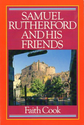 Samuel Rutherford And His Friend (Paperback)