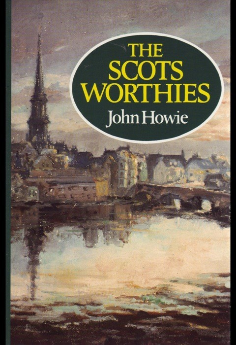 The Scots Worthies (Cloth-Bound)