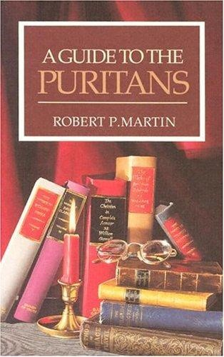 Guide To The Puritans, A (Paperback)