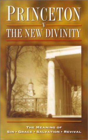 Princeton V The New Divinity (Cloth-Bound)