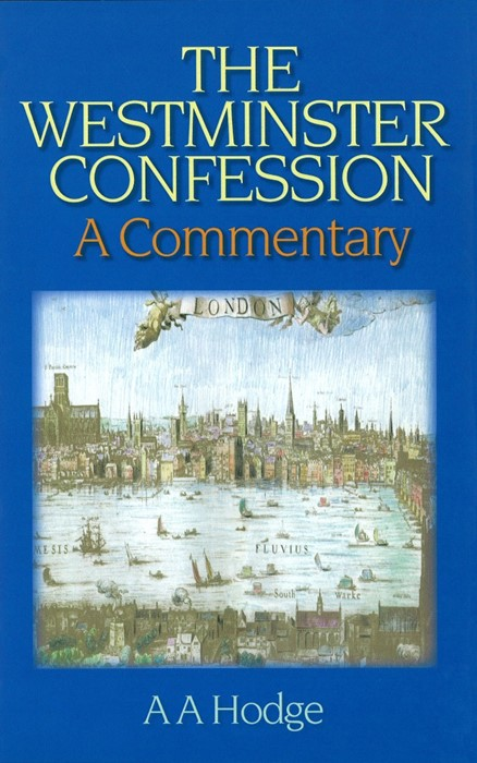The Westminster Confession (Cloth-Bound)