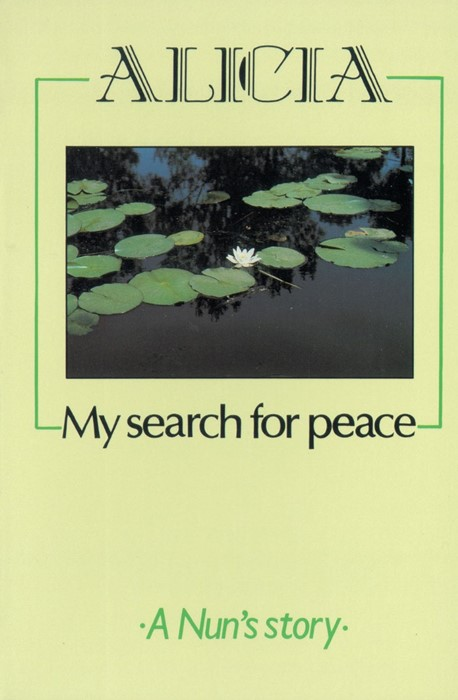 Alicia - My Search For Peace (Paperback)
