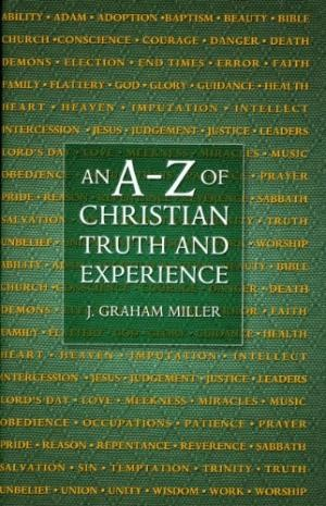 An A-Z Of Christian Truth .. H/b (Cloth-Bound)
