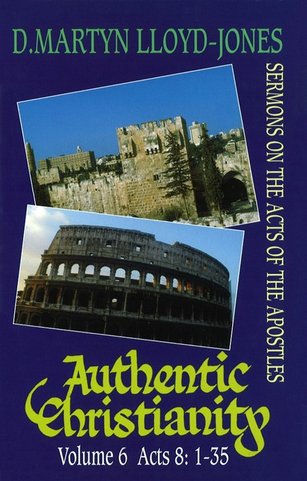 Authentic Christianity Vol 6 H/b (Cloth-Bound)