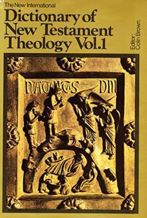 Dictionary Of New Testament Theology, Volume 1 (Hard Cover)