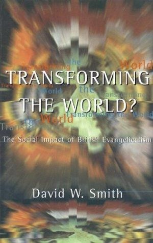 Transforming the World (Paperback)