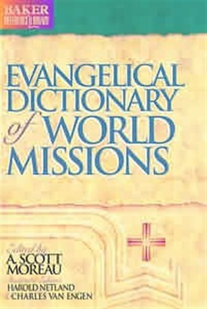 Evangelical Dictionary of World Missions (Hard Cover)