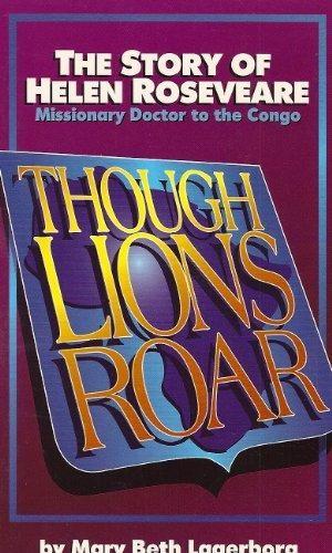 Though Lions Roar (Helen Rosevere) (Paperback)