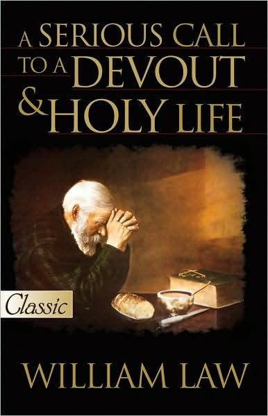 Serious Call To A Devout And Holy Life, A (Paperback)