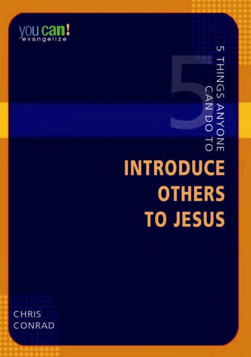 5 Things Anyone Can Do to Introduce Others to Jesus (Paperback)