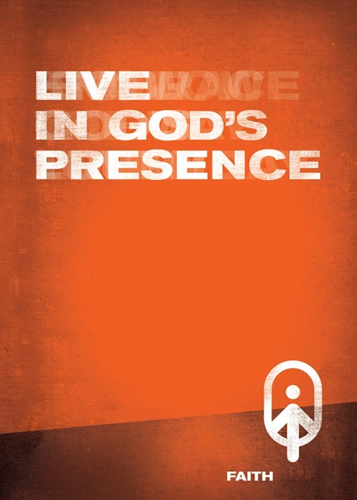 Live In God's Presence- Faith Book 3 (Paperback)