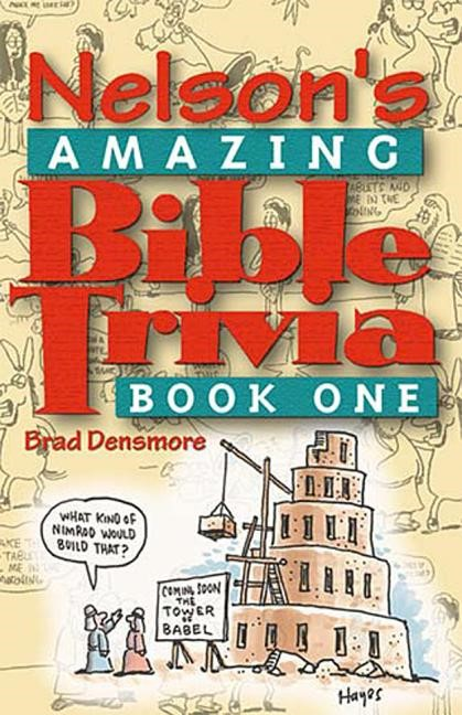 Nelson's Amazing Bible Trivia, Book 1 (Paperback)