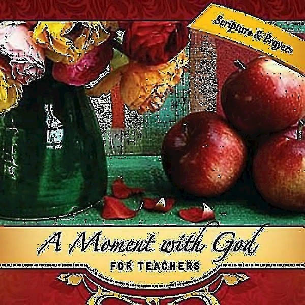 Moment with God for Teachers, A (Hard Cover)