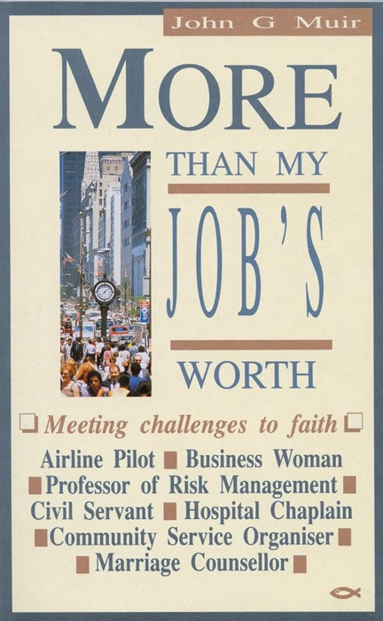 More Than My Jobs Worth (Paperback)