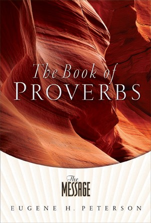 Message, The: Proverbs (Paper Back)