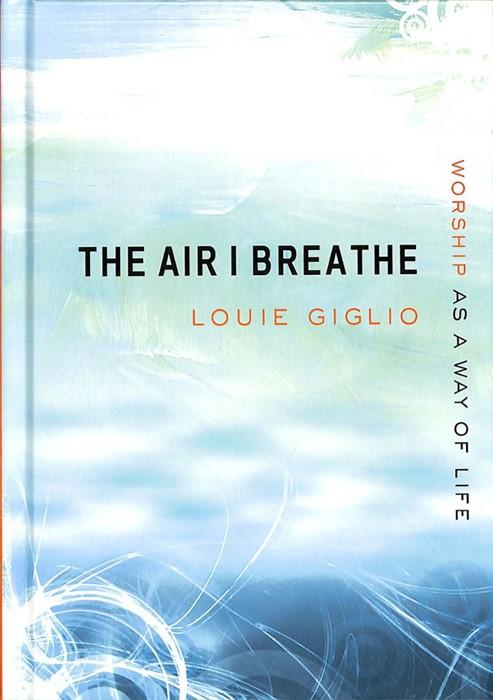 Air I Breath (Hard Cover)