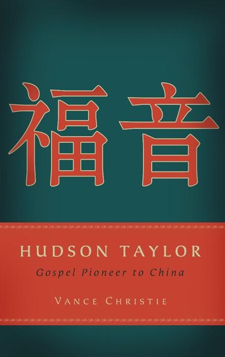 Hudson Taylor Gospel Pioneer ... (Paperback)