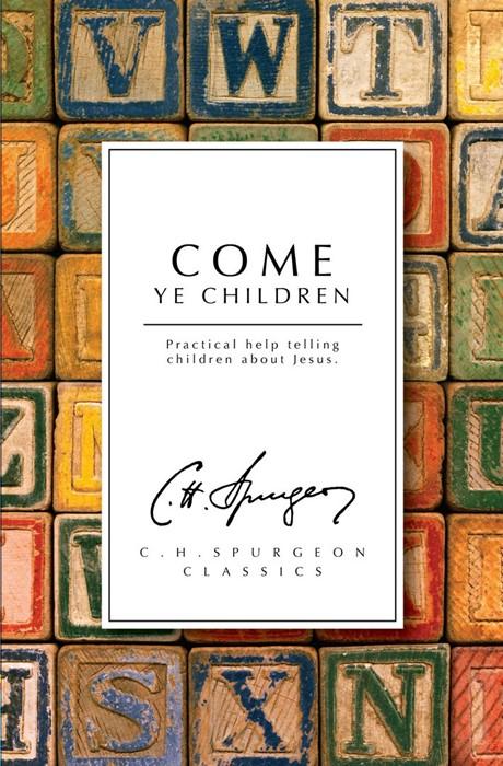 Come Ye Children (Paperback)