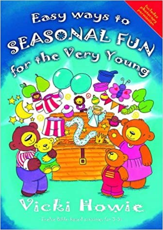 Easy Ways to Seasonal Fun for the Very Young (Paperback)
