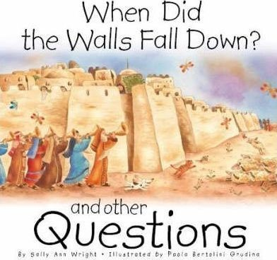 When Did the Walls Fall Down? (Hard Cover)