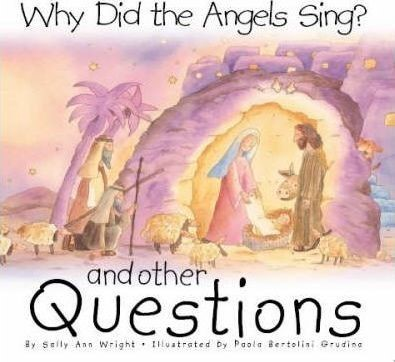 Why Did the Angels Sing? (Hard Cover)