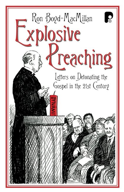 Explosive Preaching (Paperback)