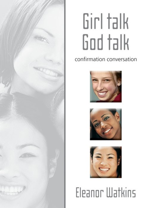 Girl Talk God Talk Confirmation