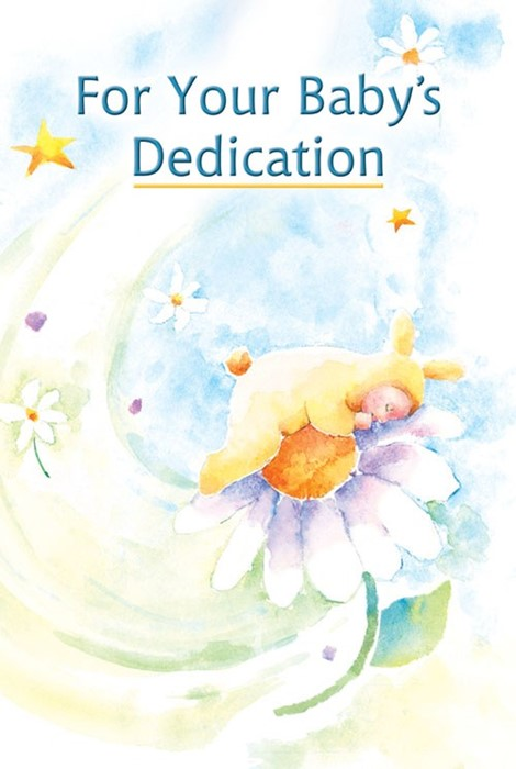 For Your Baby's Dedication (Hard Cover)