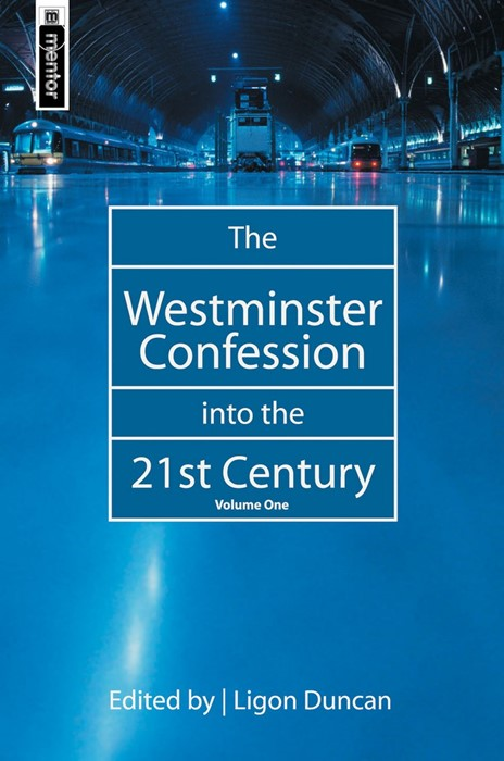The Westminster Confession into the 21St Century (Hard Cover)