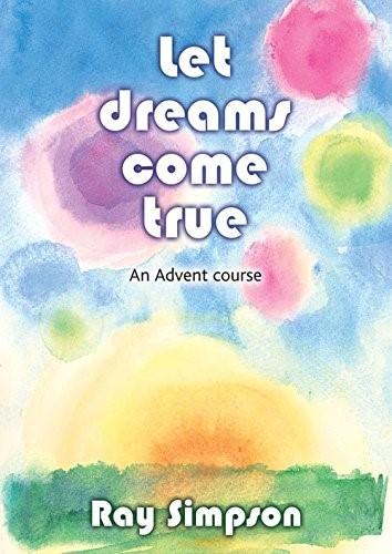 Let Dreams Come True (Paperback)