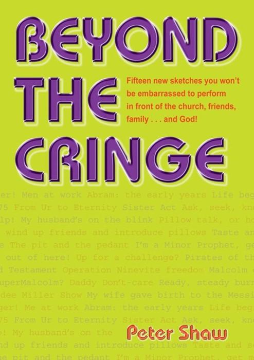 Beyond The Cringe (Paperback)