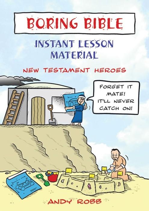 Boring Bible New Testament Heroes (Paperback)