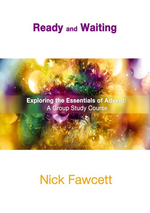 Ready And Waiting Advent Study (Paperback)