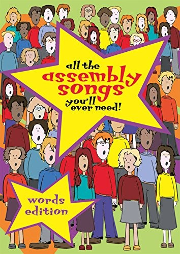 All The Assembly Songs You'll Ever Need! (Paperback)