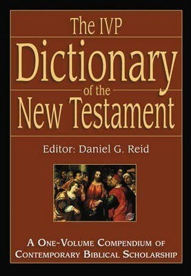 The IVP Dictionary of the New Testament (Hard Cover)