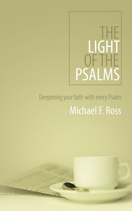 The Light Of The Psalms (Paperback)