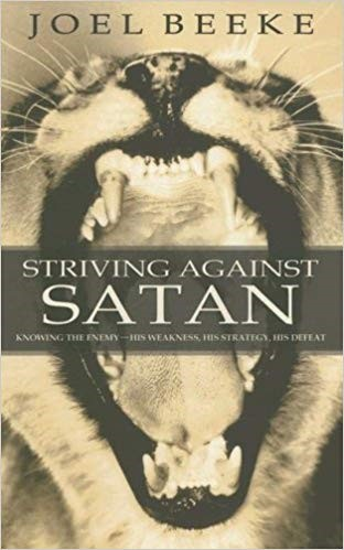 Striving Against Satan (Paperback)
