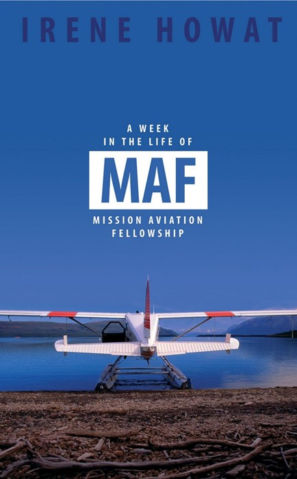 Week In The Life Of MAF, A (Paperback)