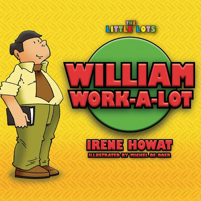 William Work a Lot (Paperback)