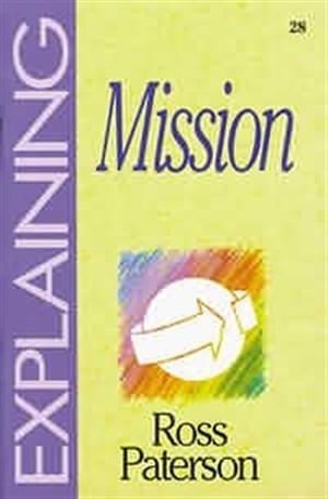 Explaining Mission (Paperback)